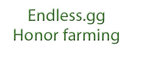 endless honor farm